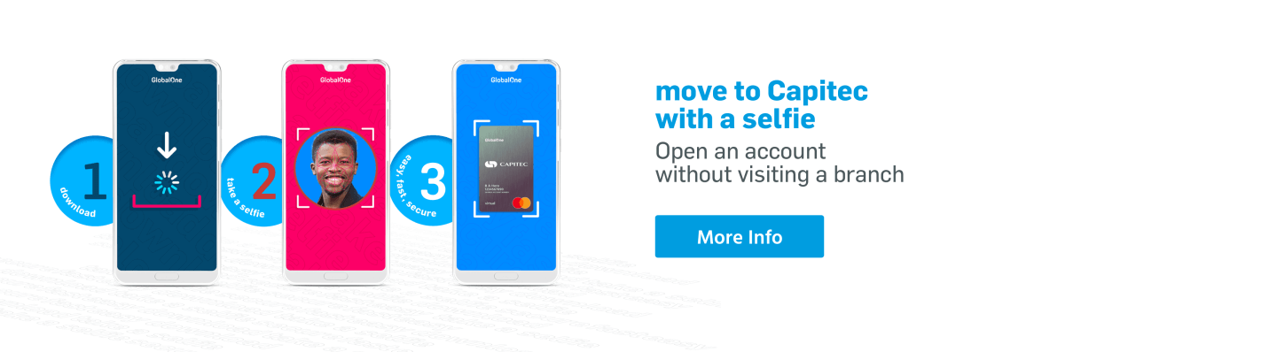 Move to Capitec Bank , simply download our App and open an account